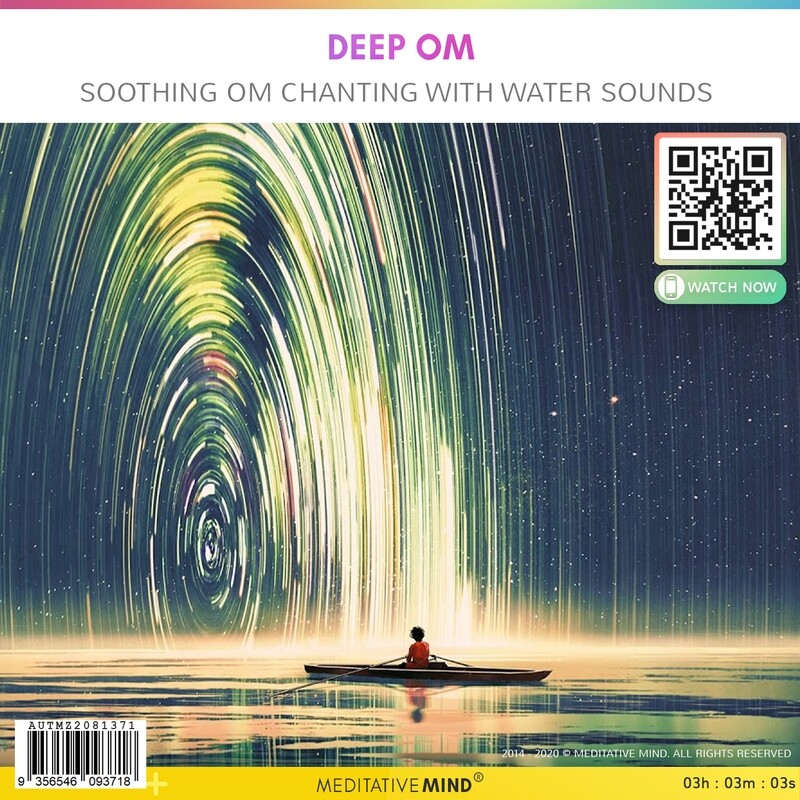 DEEP OM - Soothing OM Chanting with Water Sounds