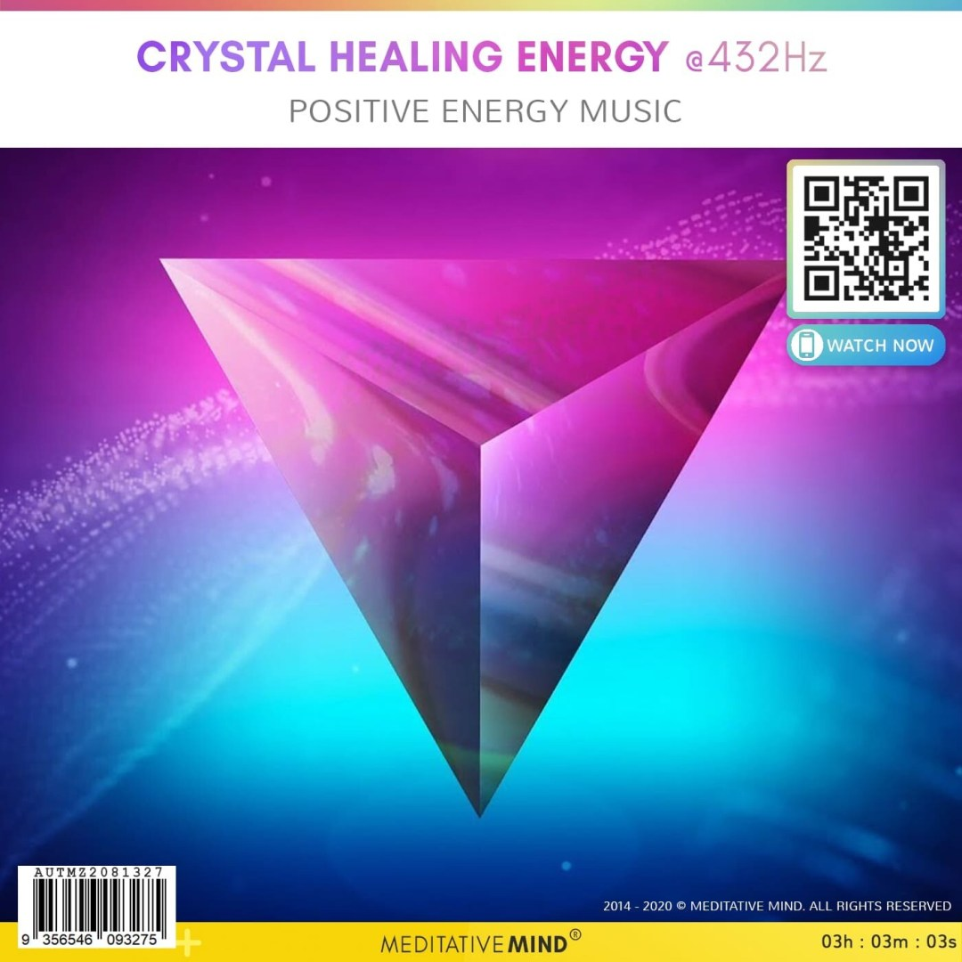 CRYSTAL HEALING ENERGY @432Hz  - Positive Energy Music