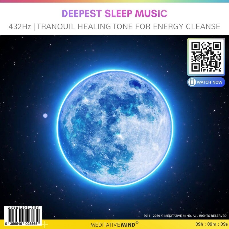 DEEPEST SLEEP MUSIC - 432Hz   Tranquil Healing Tone for Energy Cleanse