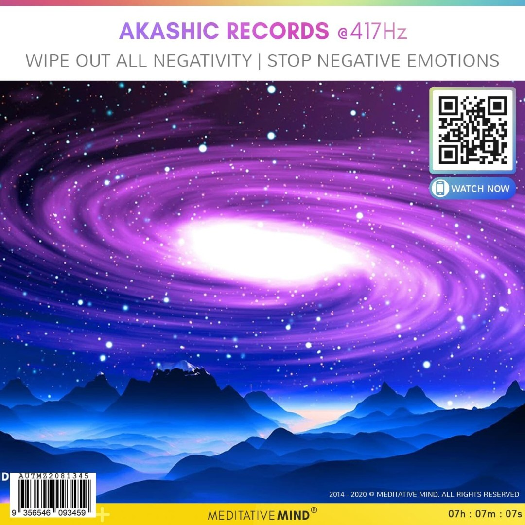 AKASHIC RECORDS @ 417Hz - Wipe Out All Negativity   Stop Negative Emotions