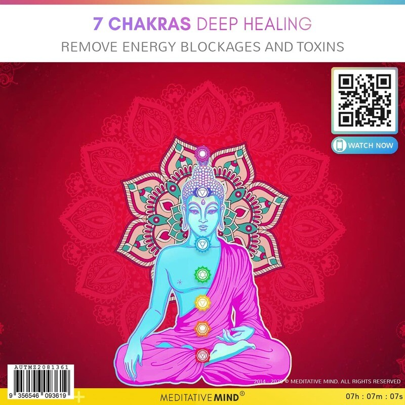 7 CHAKRAS DEEP HEALING - Remove Energy Blockages and Toxins
