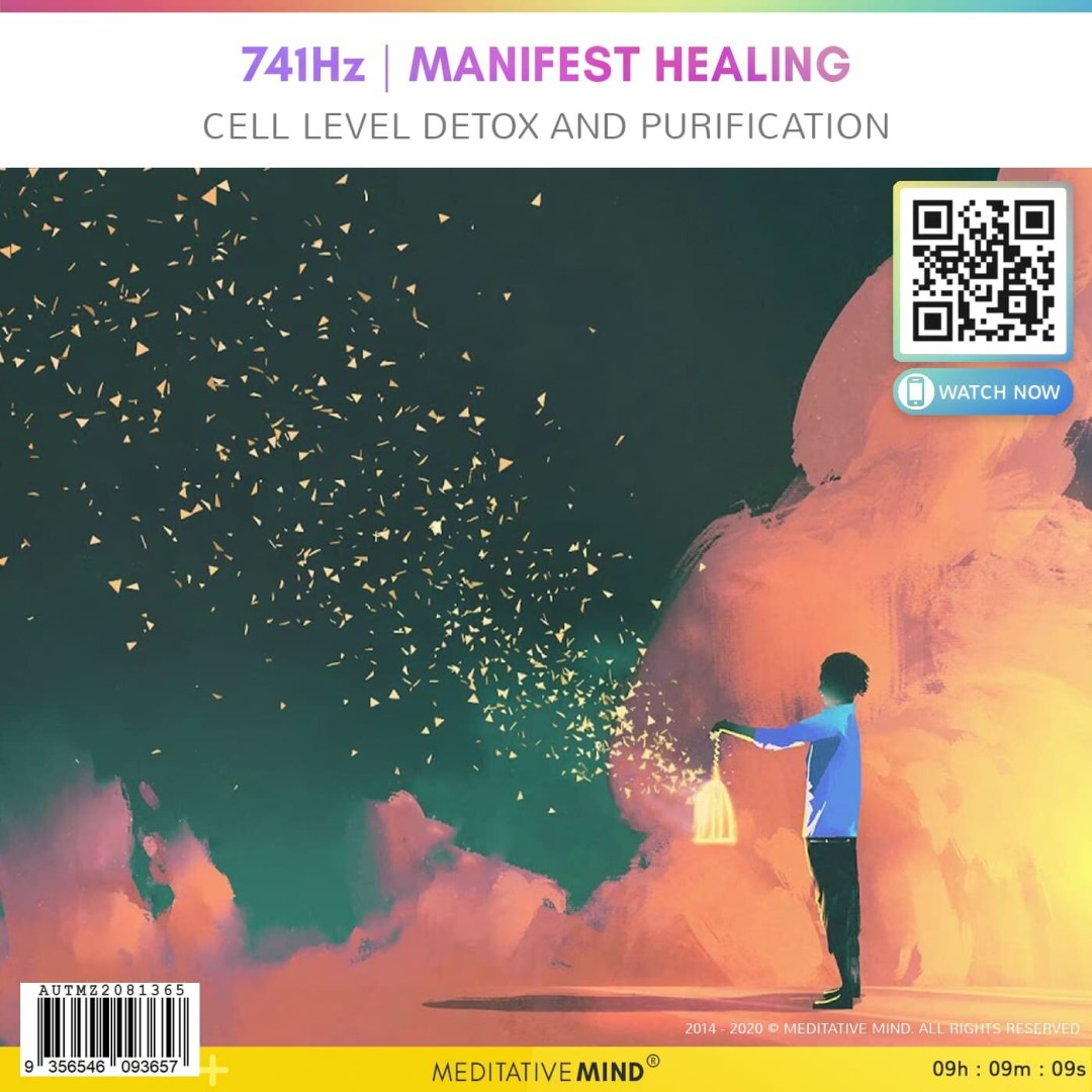 741Hz | Manifest Healing - Cell Level Detox and Purification