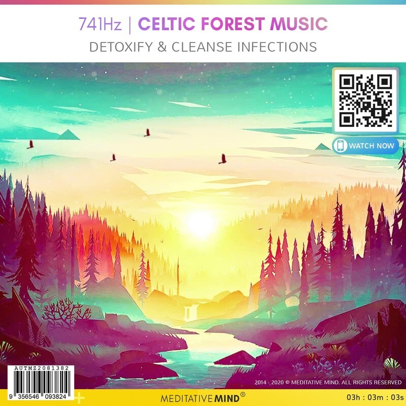 741Hz | Celtic Forest Music - Detoxify & Cleanse Infections