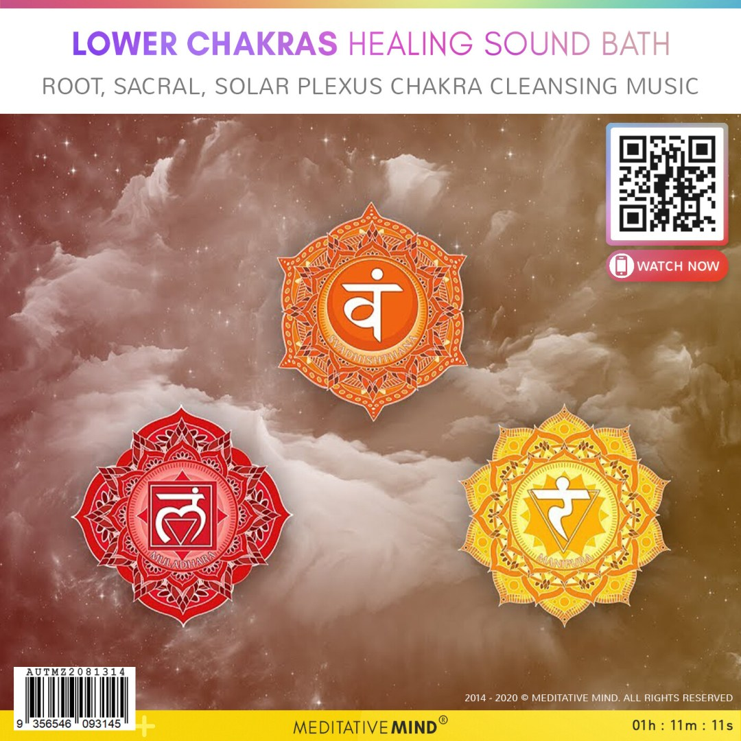 LOWER CHAKRAS HEALING SOUND BATH - Root, Sacral, Solar Plexus Chakra Cleansing Music