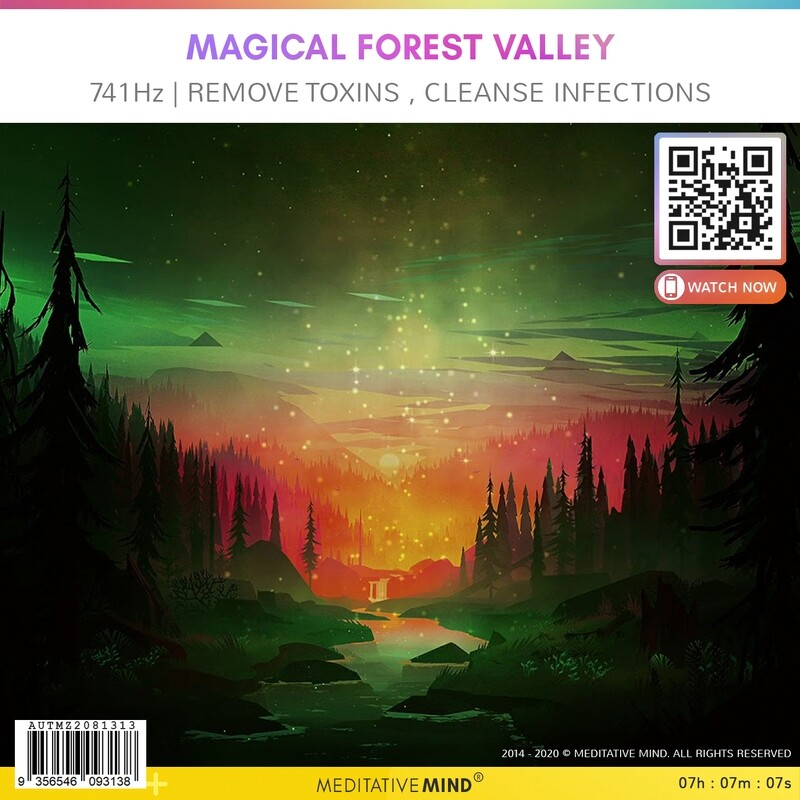 Magical Forest Valley - 741Hz | Remove Toxins ' Cleanse Infections