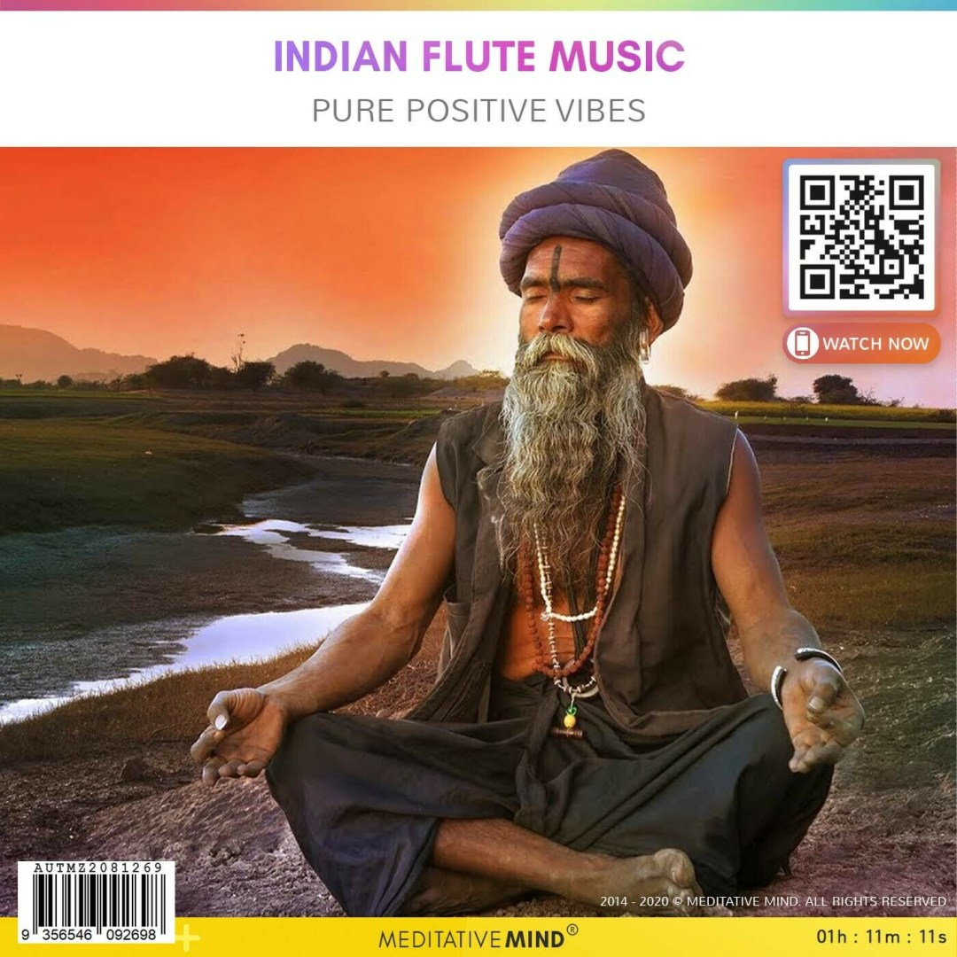 INDIAN FLUTE MUSIC - Pure Positive Vibes