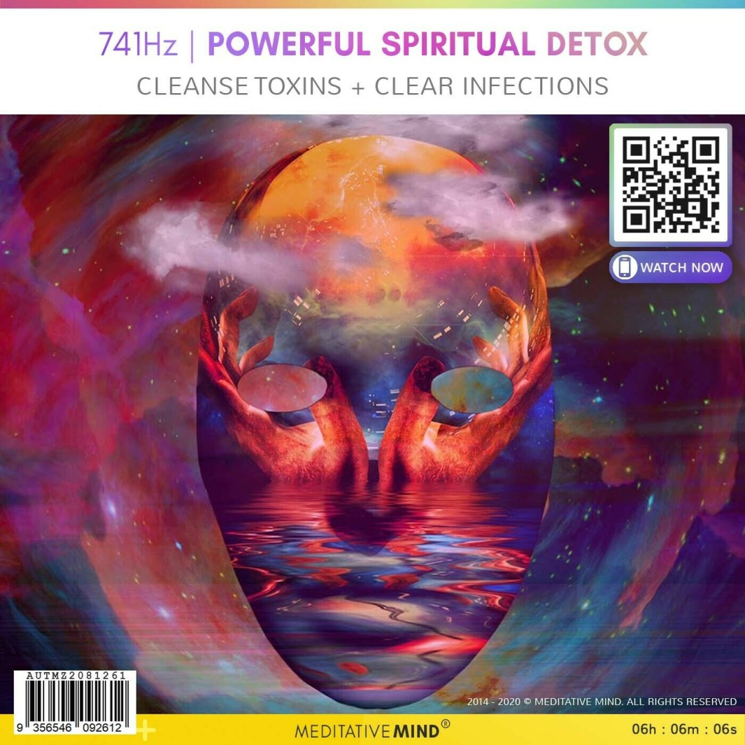 741Hz | POWERFUL SPIRITUAL DETOX  - Cleanse Toxins + Clear Infections