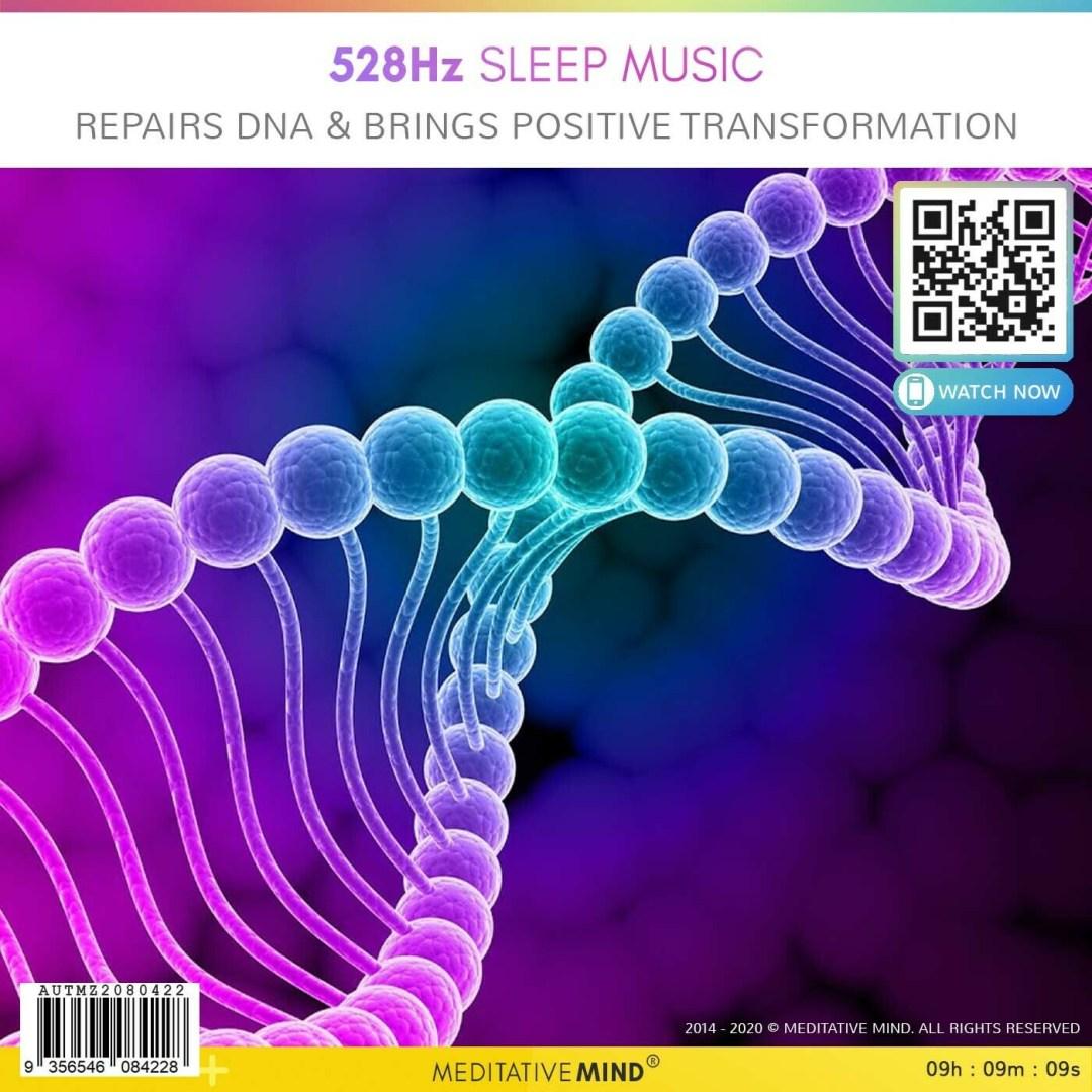 528Hz Sleep Music - Repairs DNA & Bring Positive Transformation