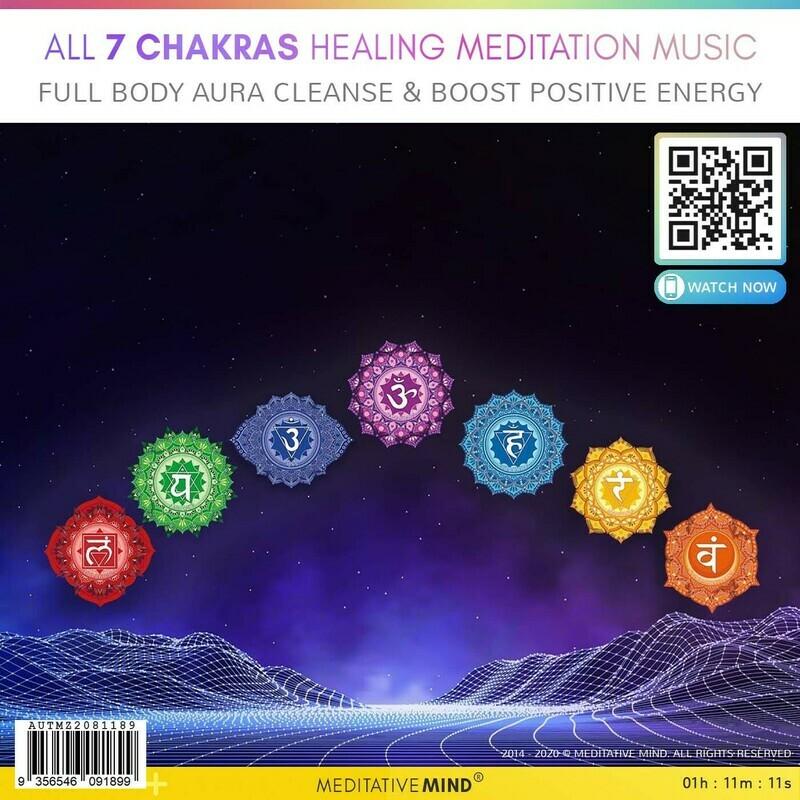 ALL 7 CHAKRAS HEALING MEDITATION MUSIC - Full Body Aura Cleanse & Boost Positive Energy