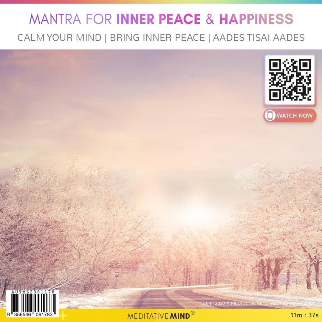 Mantra for Inner Peace & Happiness - Calm Your Mind | Bring Inner Peace | Aades Tisai Aades