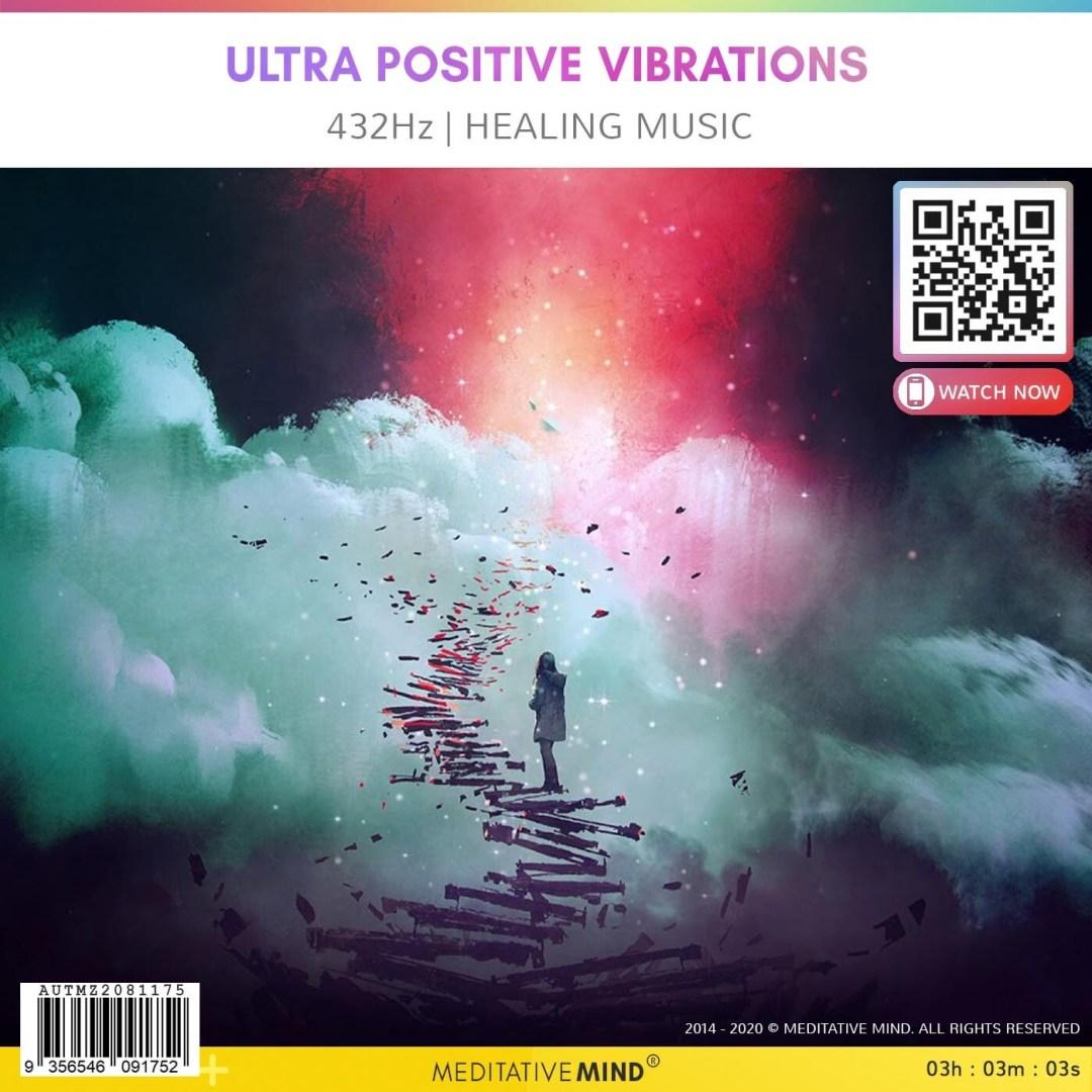 Ultra Positive Vibrations - 432 Hz | HEALING MUSIC