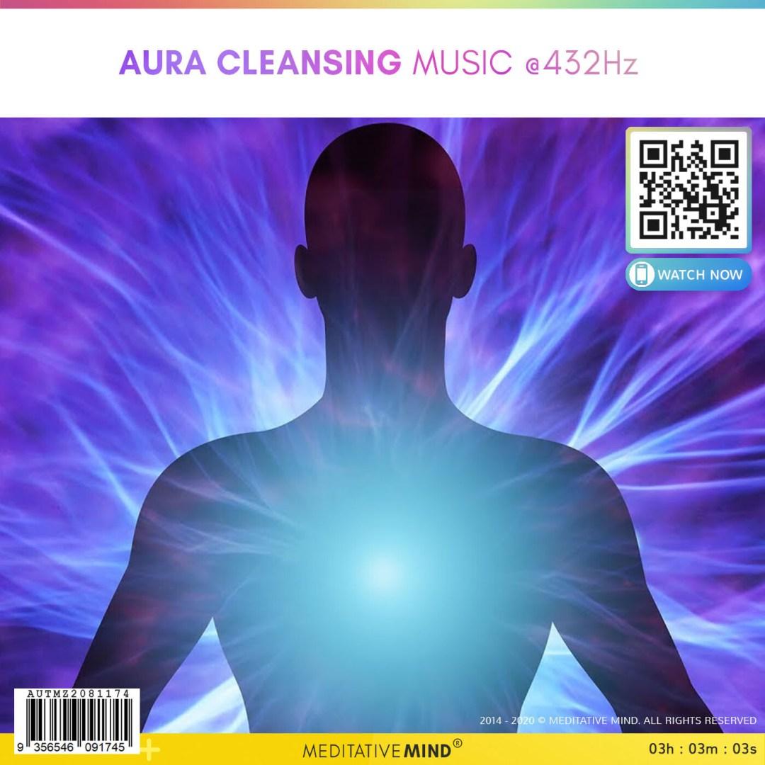 Aura Cleansing Music  @432Hz