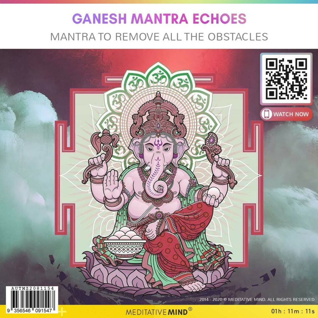 GANESH MANTRA ECHOES - Mantra to Remove all the Obstacles