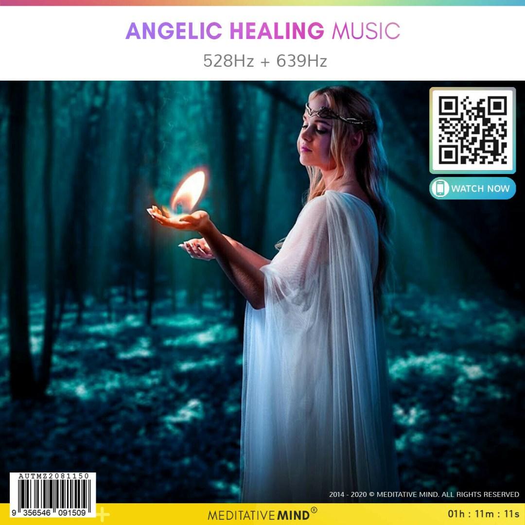 ANGELIC HEALING MUSIC -  528Hz + 639Hz