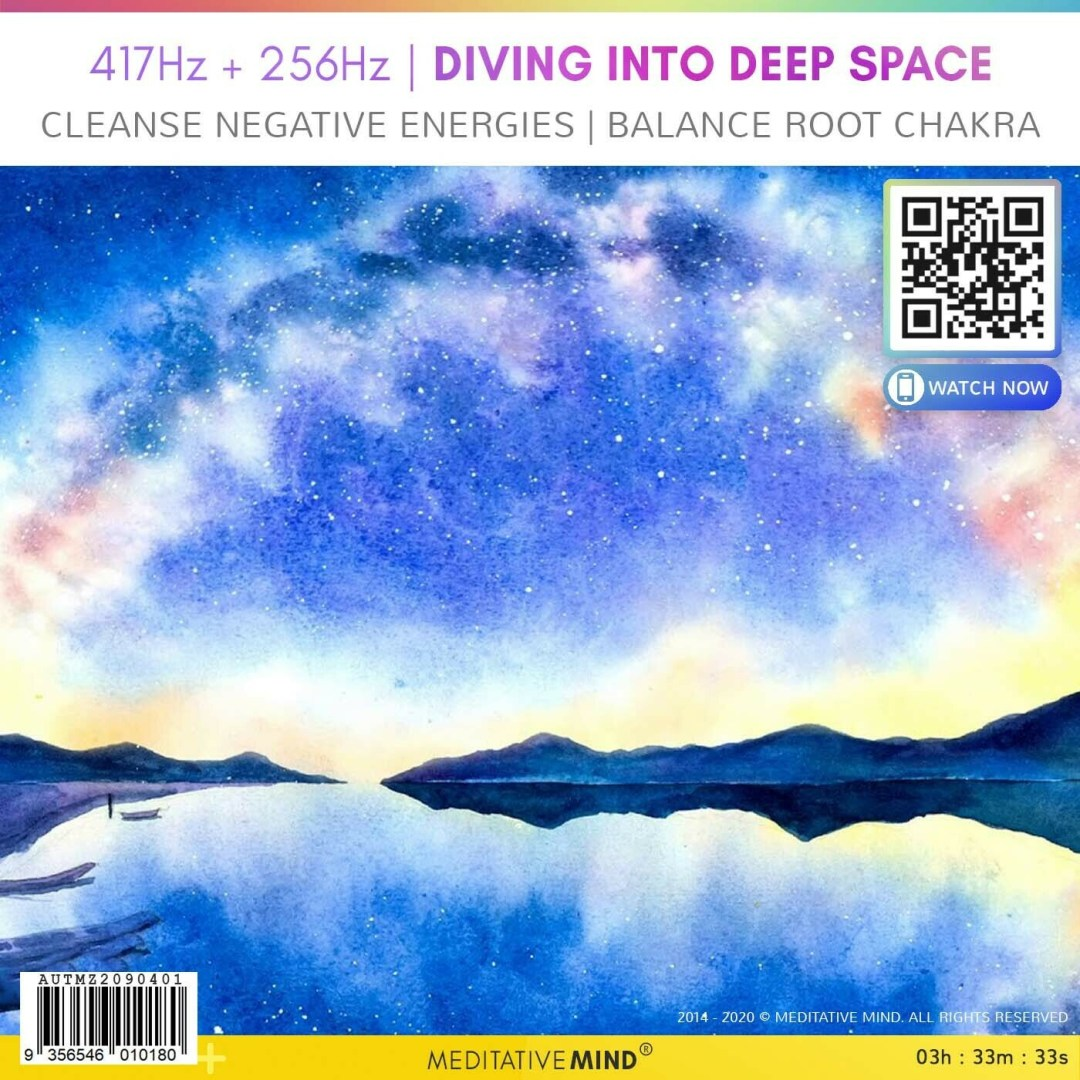 417Hz + 256Hz | Diving into Deep Space - Cleanse Negative Energies | Balance Root Chakra