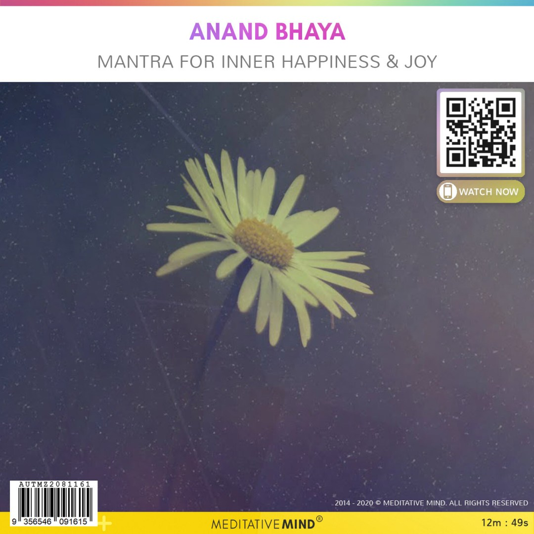 Anand Bhaya - Mantra for Inner Happiness & Joy