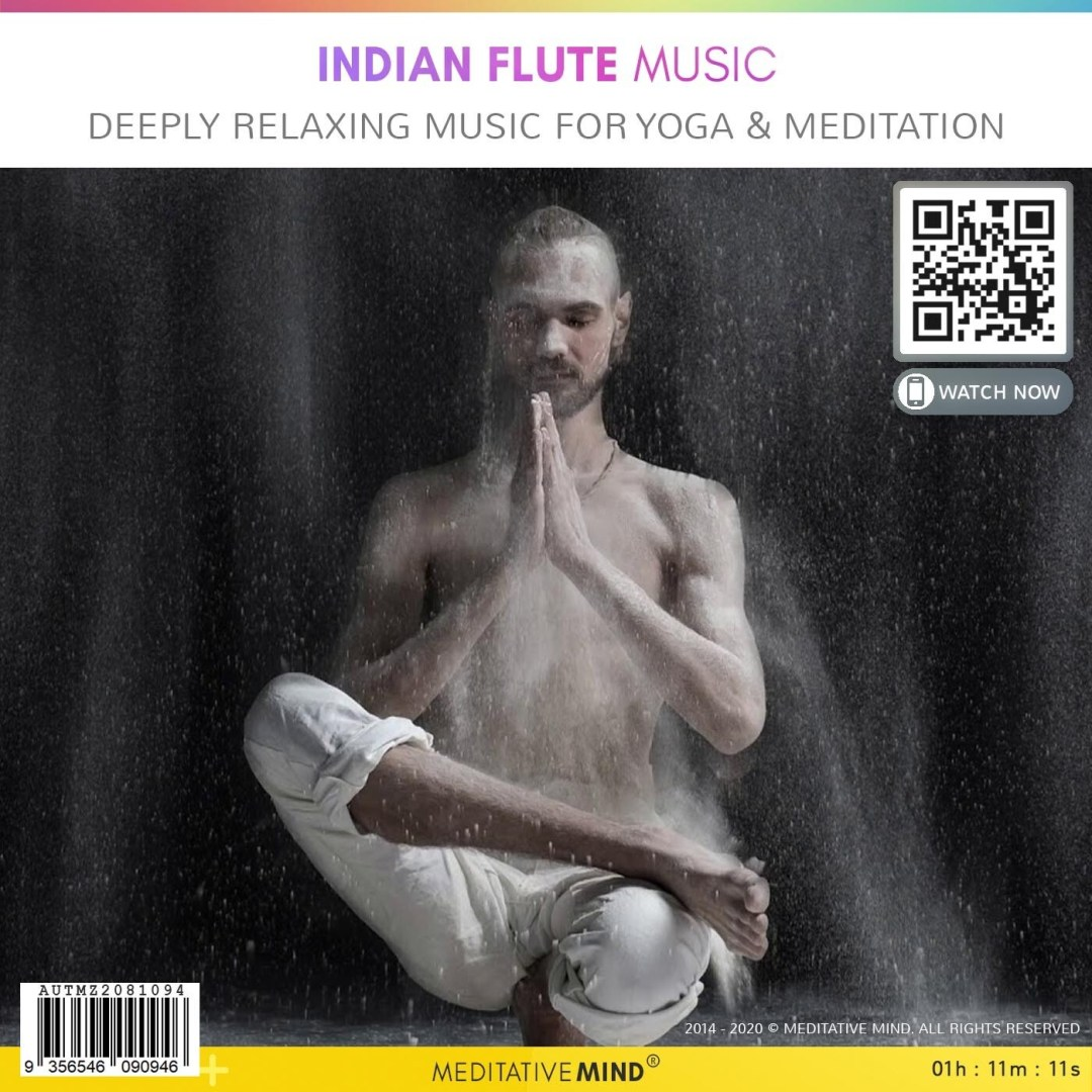 Indian Flute Music - Deeply Relaxing Music for Yoga & Meditation