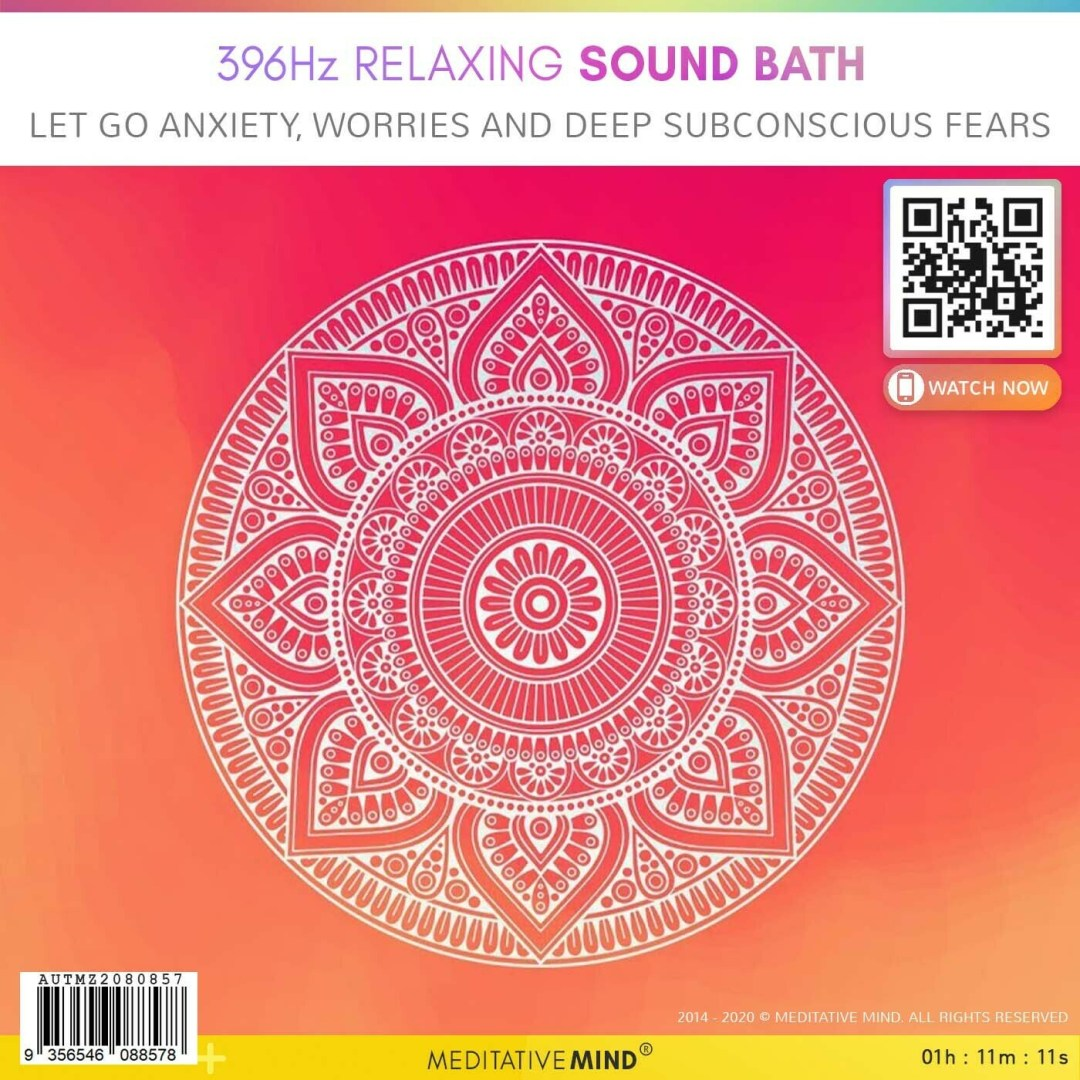 396Hz Relaxing Sound Bath - Let Go Anxiety, Worries and Deep Subconscious Fears