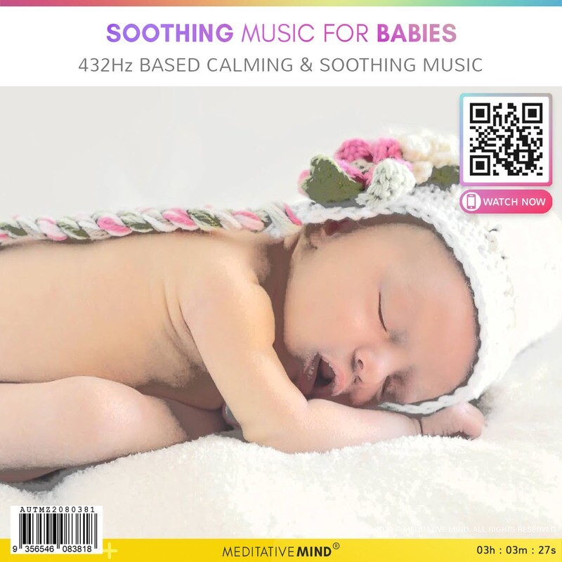 Soothing Music for Babies - 432Hz based Calming & Soothing Music