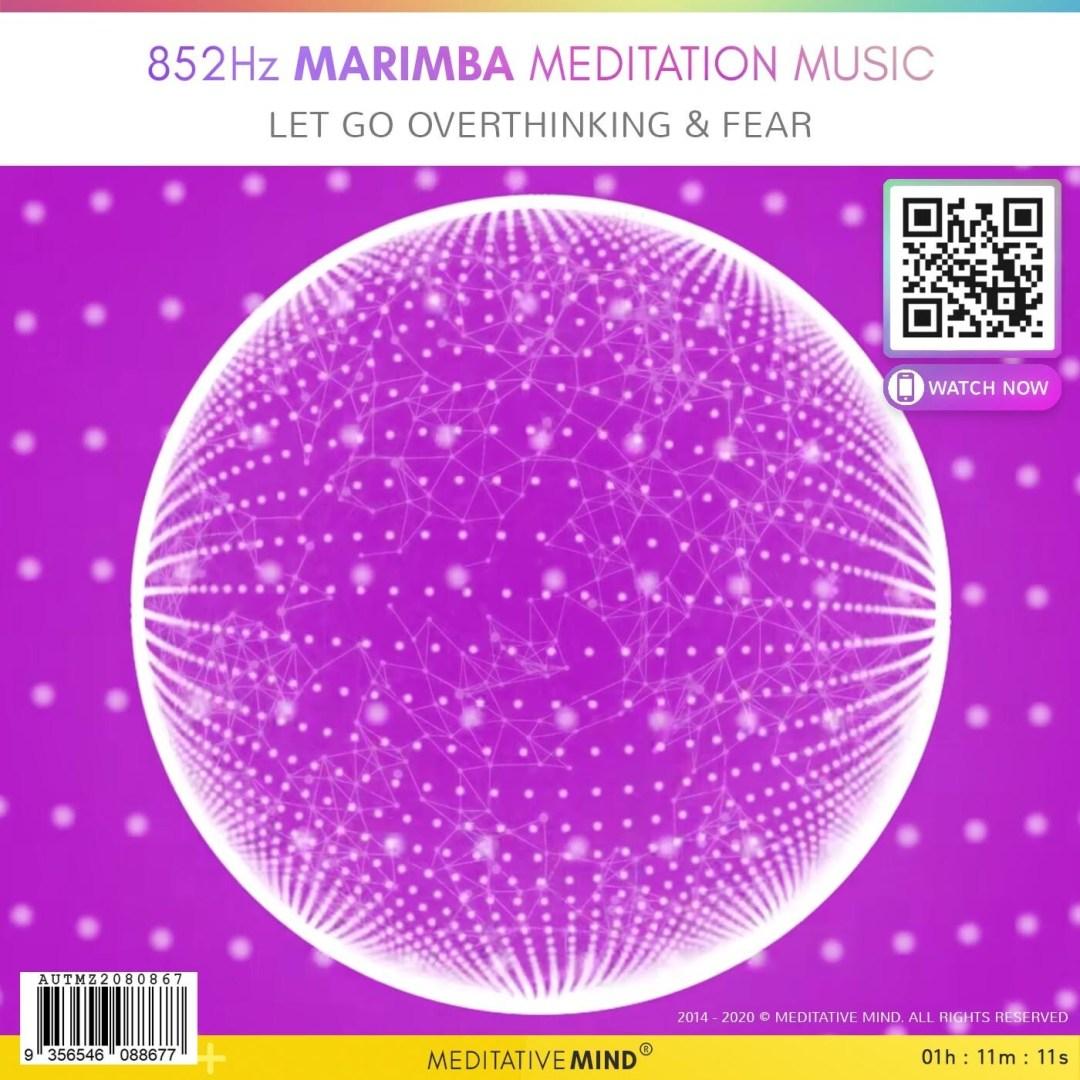 852Hz Marimba Meditation Music - Let Go Overthinking & Fear