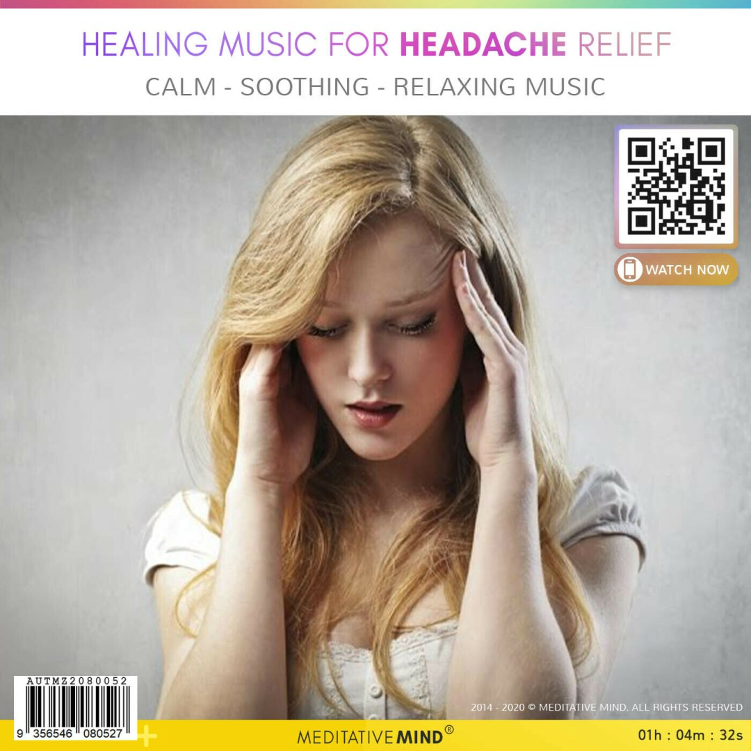Healing Music for Headache Relief - Calm - Soothing - Relaxing Music