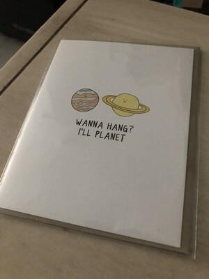 Wanna Hang Card