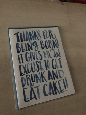 Thanks For Being Born Card