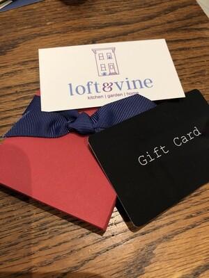 Loft & Vine Gift Card - $50