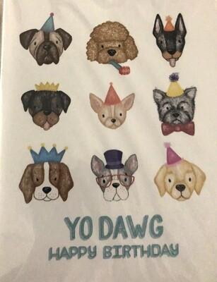 Yo Dawg Birthday Card