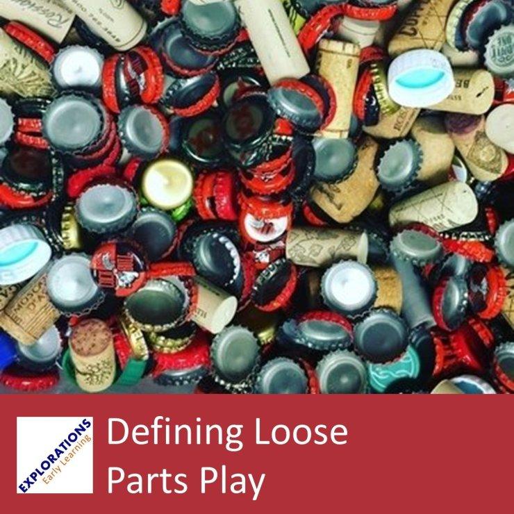 Defining Loose Parts Play
