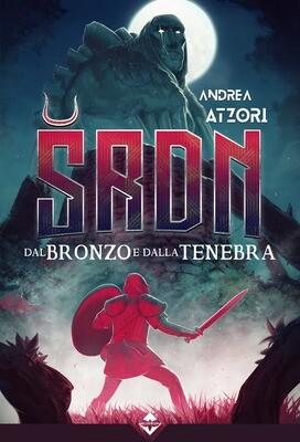 SRDN - Dal Bronzo e dalla Tenebra - Ebook