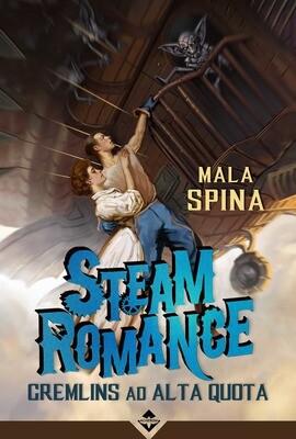 Steam Romance - Gremlins ad Alta Quota