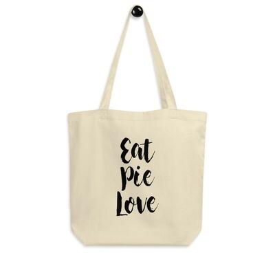 Eat Pie Love Tote Bag