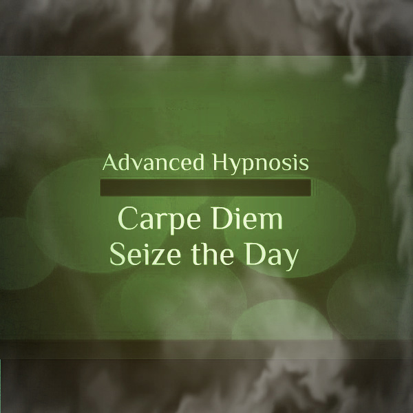 Carpe Diem (Seize the Day) Self hypnosis hypnotherapy CD 00408