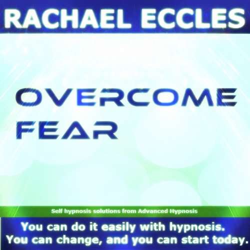 Overcome Fear, Self Hypnosis Hypnotherapy MP3 download 00206