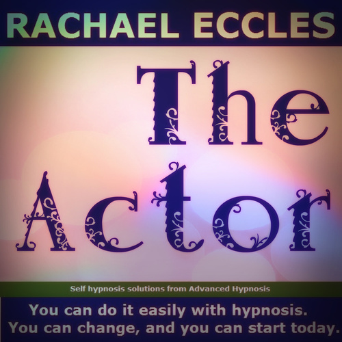 The Actor: Enhance Your Stage Presence & Confidence, Self hypnosis mp3 download 00296