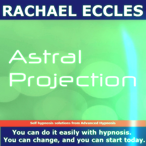 Astral Projection,  Self Hypnosis Hypnotherapy  MP3 Hypnosis download