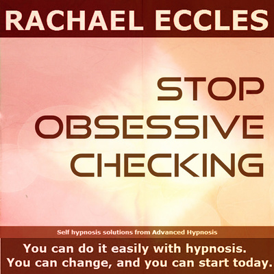 Stop Obsessive Checking Self Hypnosis 2 track Hypnotherapy MP3