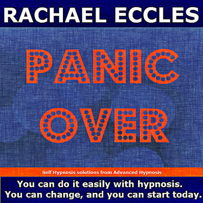 Panic Over: Stop Panic Attacks in their Tracks, Hypnotherapy Self Hypnosis CD