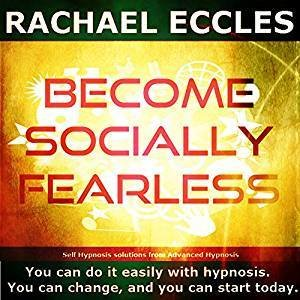 Become Socially Fearless, Overcome social anxiety and feel confident in social situations, 3 track Self Hypnosis download 00202