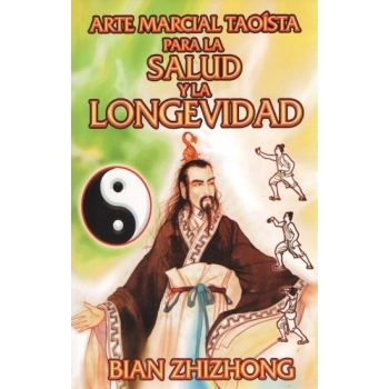 Arte Marcial Taoista para la salud y la longevidad