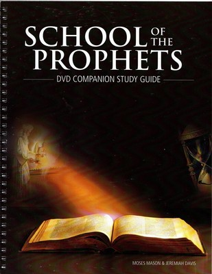 The School of the Prophets (2013): Study Guide