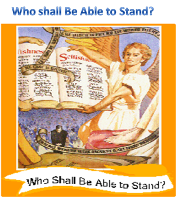 Who Shall Be Able to Stand?