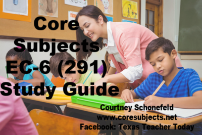 Core Subjects EC-6 291 Study Guide