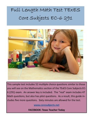 Full Length Sample Math Test With Answers TExES Core Subjects EC 6 291