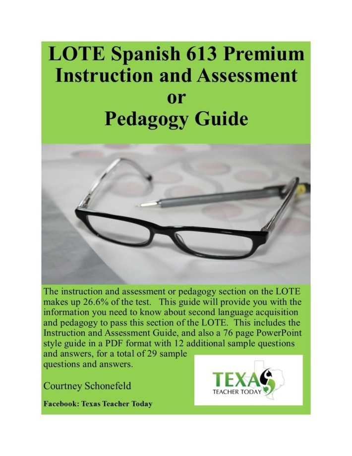 LOTE Spanish(613) Premium Instruction and Assessment (Pedagogy) Guide