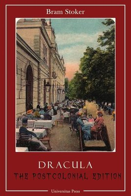 Dracula: The Postcolonial Edition (Paperback)