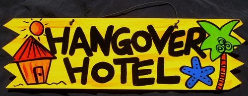 Hangover Hotel Sign 00051