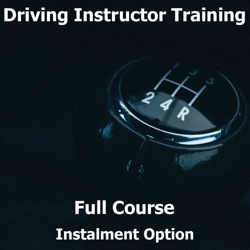 Driving Instructor Training Course (Instalment) 0000021
