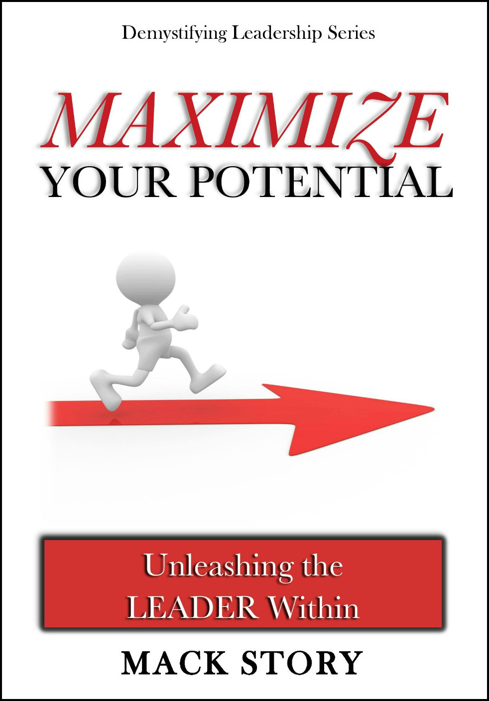 MAXIMIZE YOUR POTENTIAL: Unleashing the Leader Within 0027
